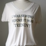 I was sewing before it was trendy!