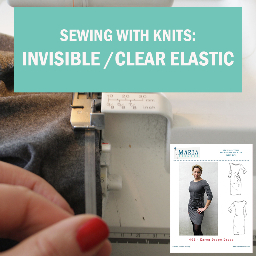 Sewing with knits: Invisible/clear elastic in the neckline
