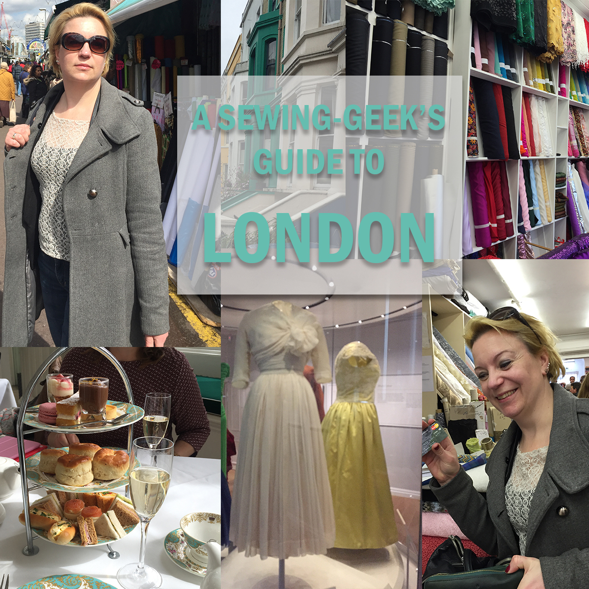 A Sewing-Geek's Guide To London. Part 1: Exhibitions and Museums