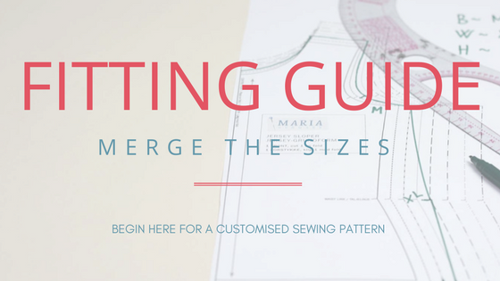 FITTING – start here: Merge sizes for a better fit!