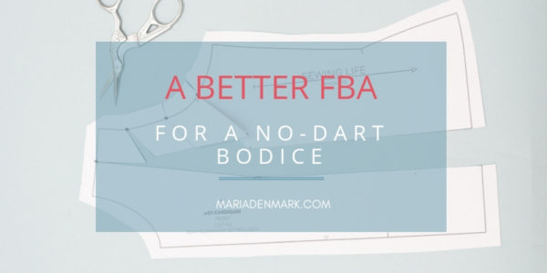 Full bust alteration (FBA) for no-dart fronts